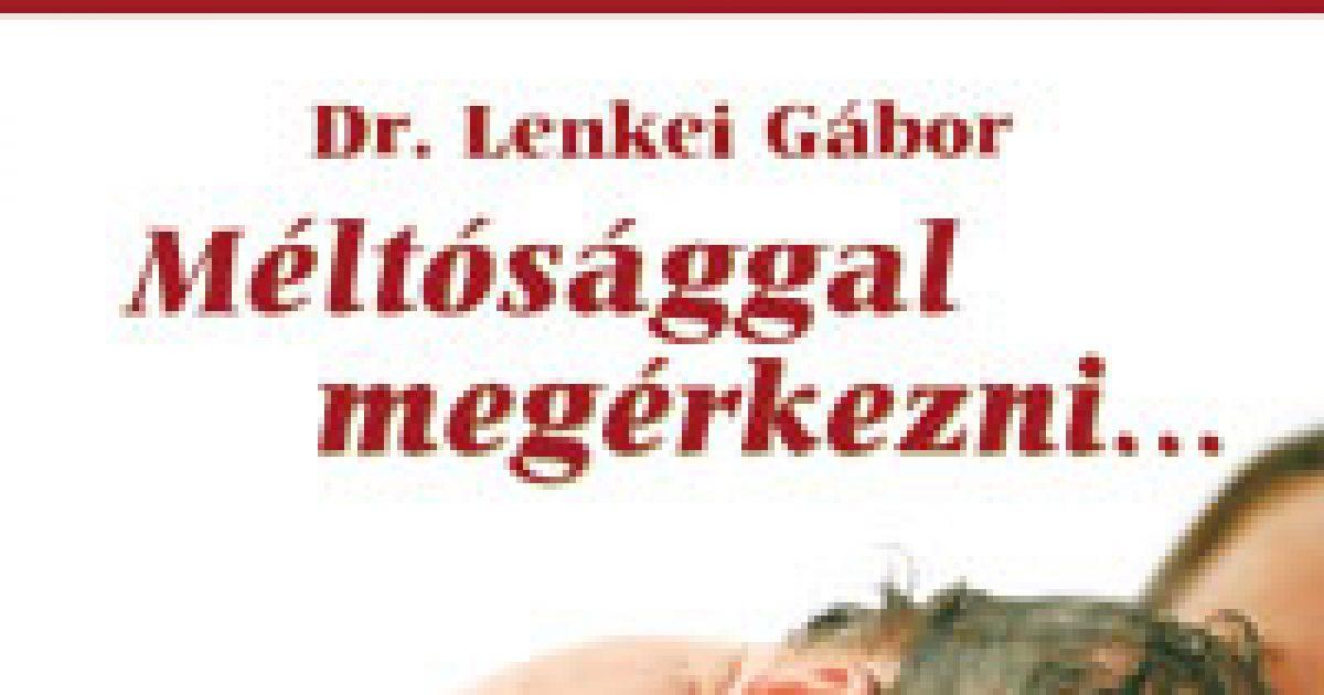 Gyöngéd születés – Dr. Lenkei Gábor új könyve